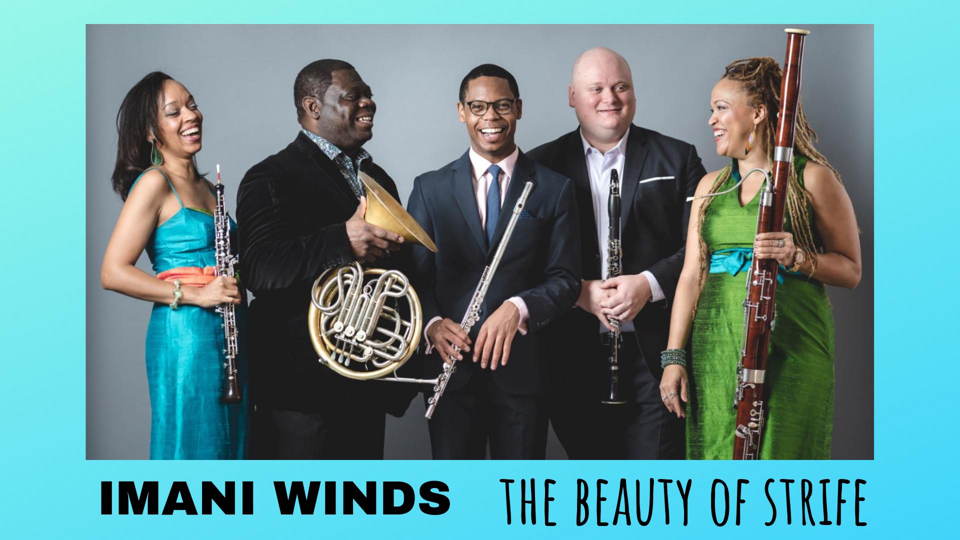 Imani Winds: The Beauty of Strife – Vesper Concerts